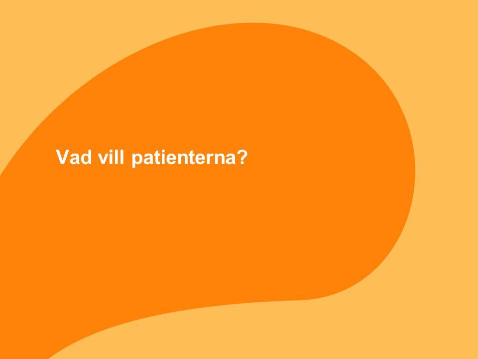 Vad vill patienterna?