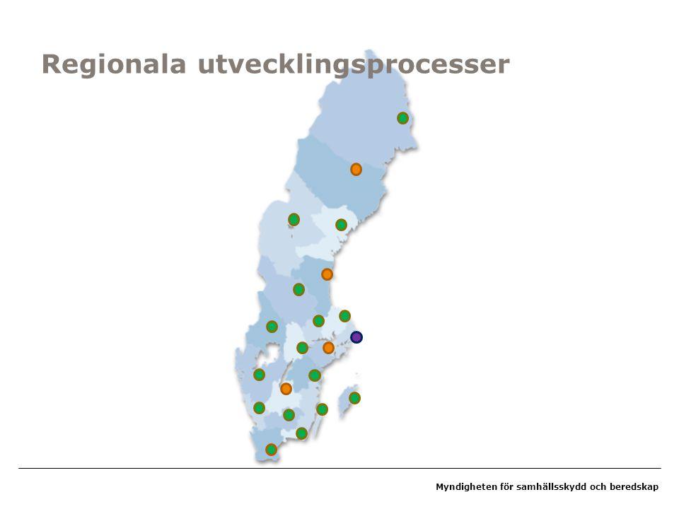 Myndigheten för samhällsskydd och beredskap Regionala utvecklingsprocesser