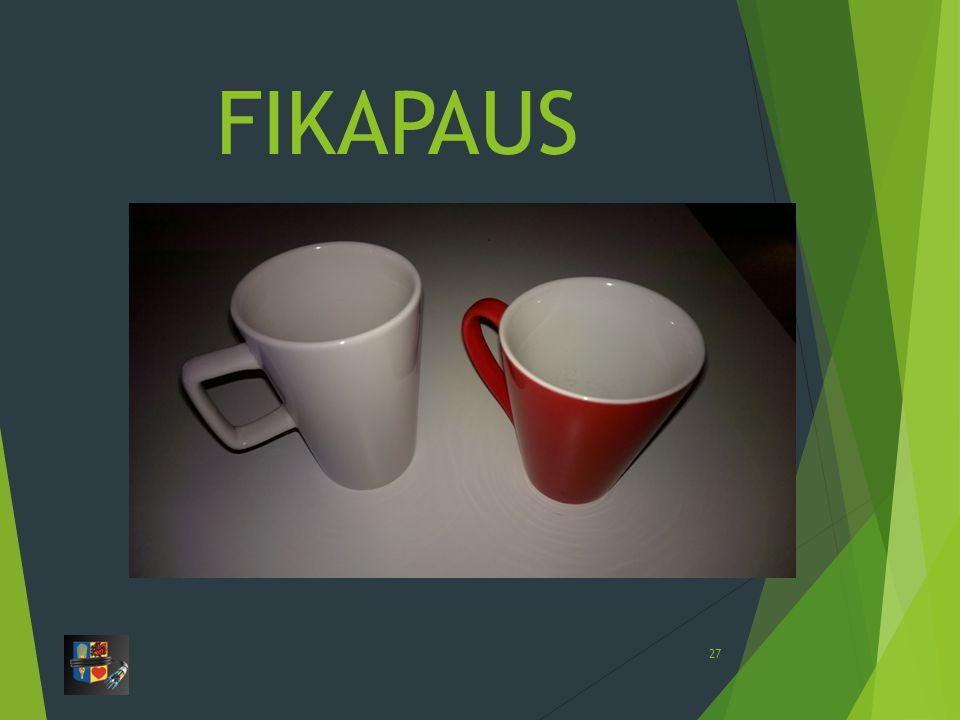 FIKAPAUS 27