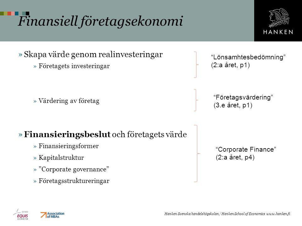 Finansiell företagsekonomi »Skapa värde genom realinvesteringar »Företagets investeringar »Värdering av företag »Finansieringsbeslut och företagets vä
