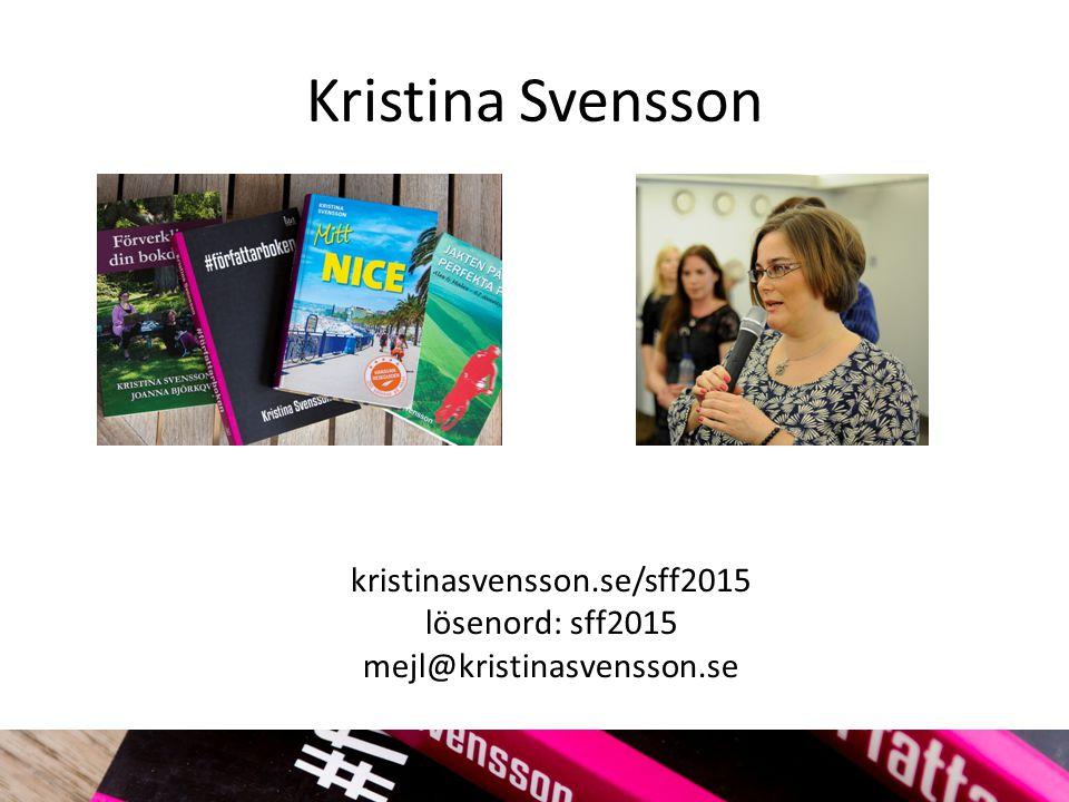 Mer info Författarförbundet Egenutgivarna TheCreativePenn.com KrisWrites.com boktugg.se dinbokdrom.se KristinaSvensson.se