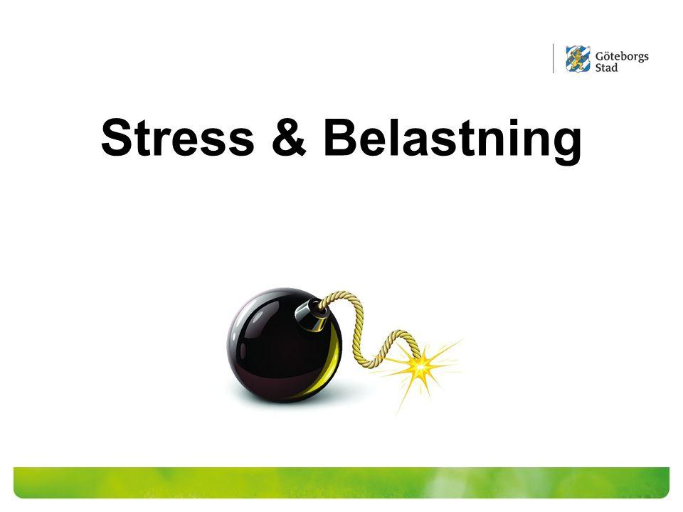 Stress & Belastning