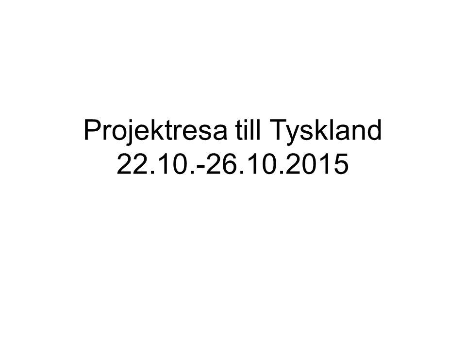 Projektresa till Tyskland 22.10.-26.10.2015