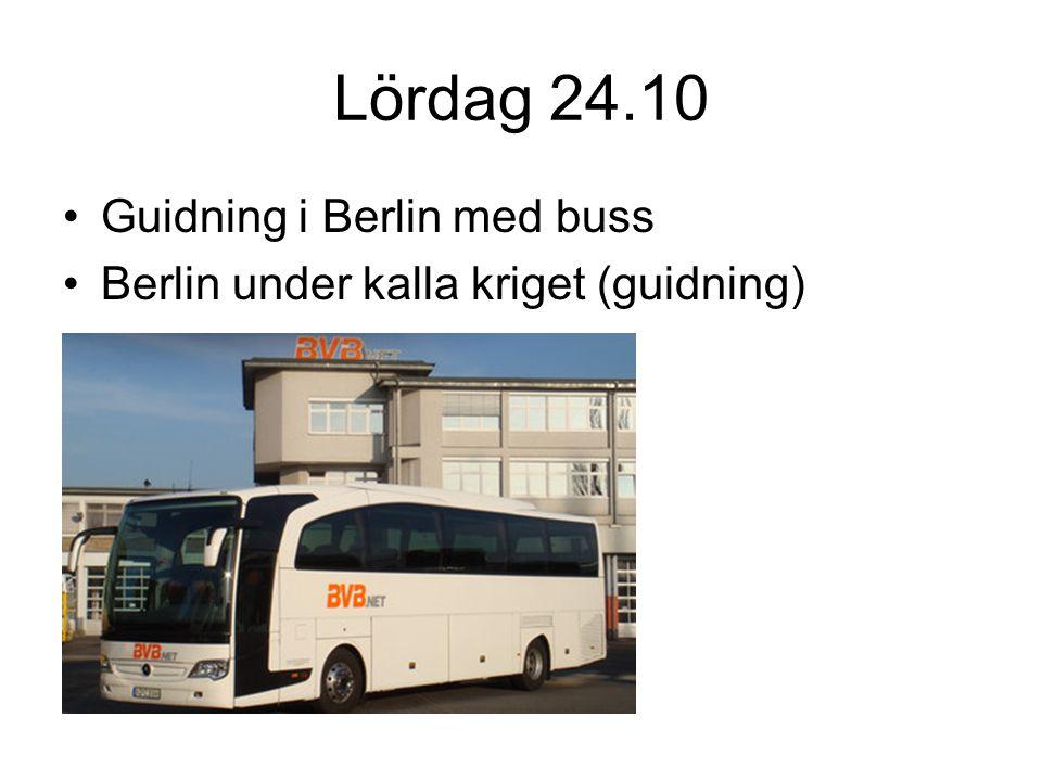 Lördag 24.10 Guidning i Berlin med buss Berlin under kalla kriget (guidning)