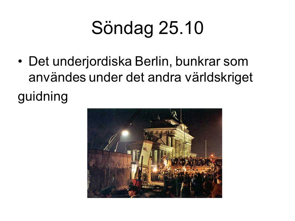 Söndag 25.10 Det underjordiska Berlin, bunkrar som användes under det andra världskriget guidning