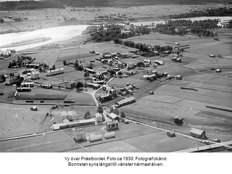 Vy över Prästbordet. Foto ca 1930. Fotograf okänd. Bonnstan syns längst till vänster närmast älven.