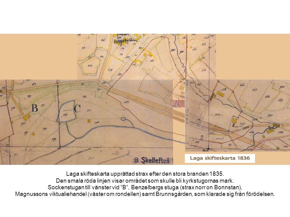Laga skifteskarta upprättad strax efter den stora branden 1835.