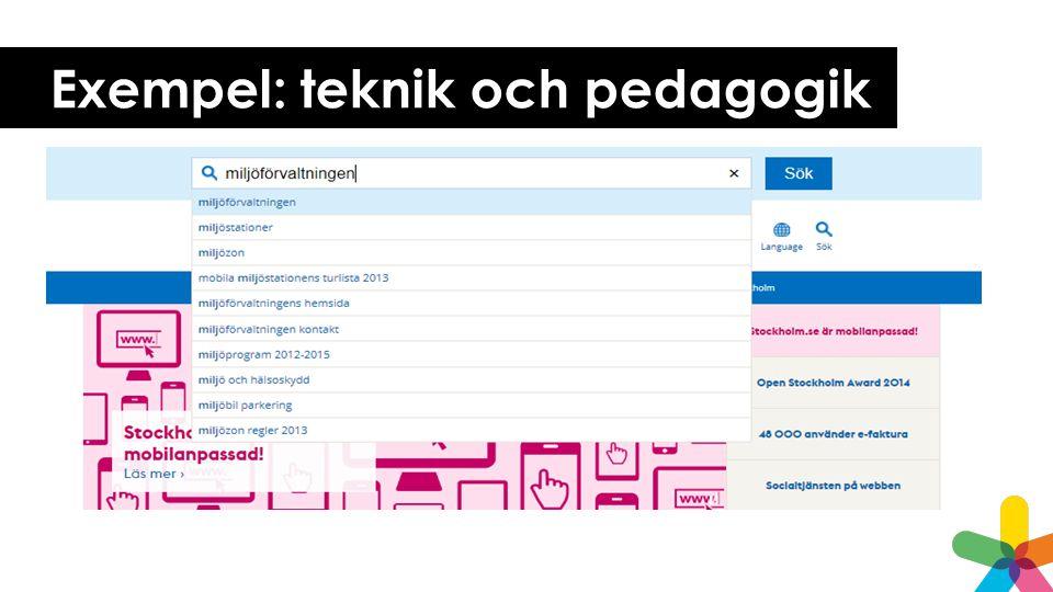 Exempel: teknik och pedagogik