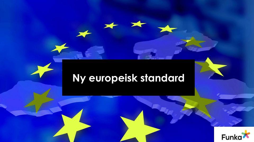 Ny europeisk standard
