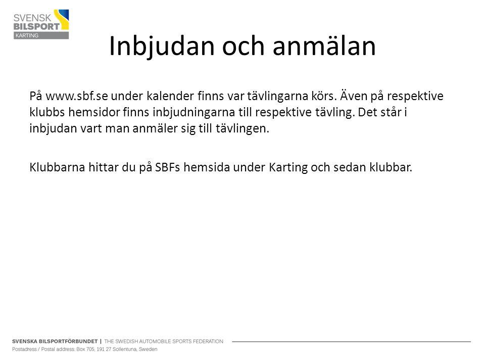 Inbjudan och anmälan På www.sbf.se under kalender finns var tävlingarna körs. Även på respektive klubbs hemsidor finns inbjudningarna till respektive