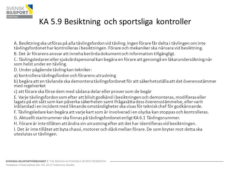 KA 5.9 Besiktning och sportsliga kontroller A.
