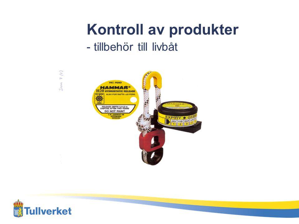 Kontroll av produkter - tillbehör till livbåt