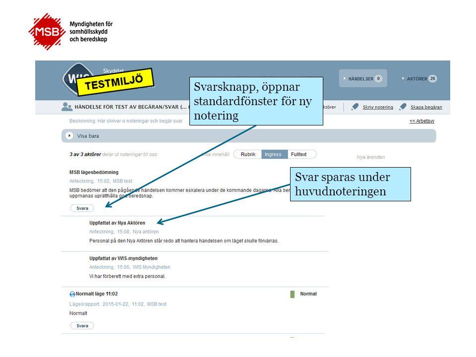 Svarsknapp, öppnar standardfönster för ny notering Svar sparas under huvudnoteringen