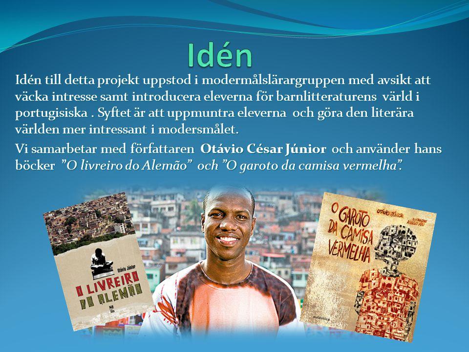 Idén till detta projekt uppstod i modermålslärargruppen med avsikt att väcka intresse samt introducera eleverna för barnlitteraturens värld i portugis
