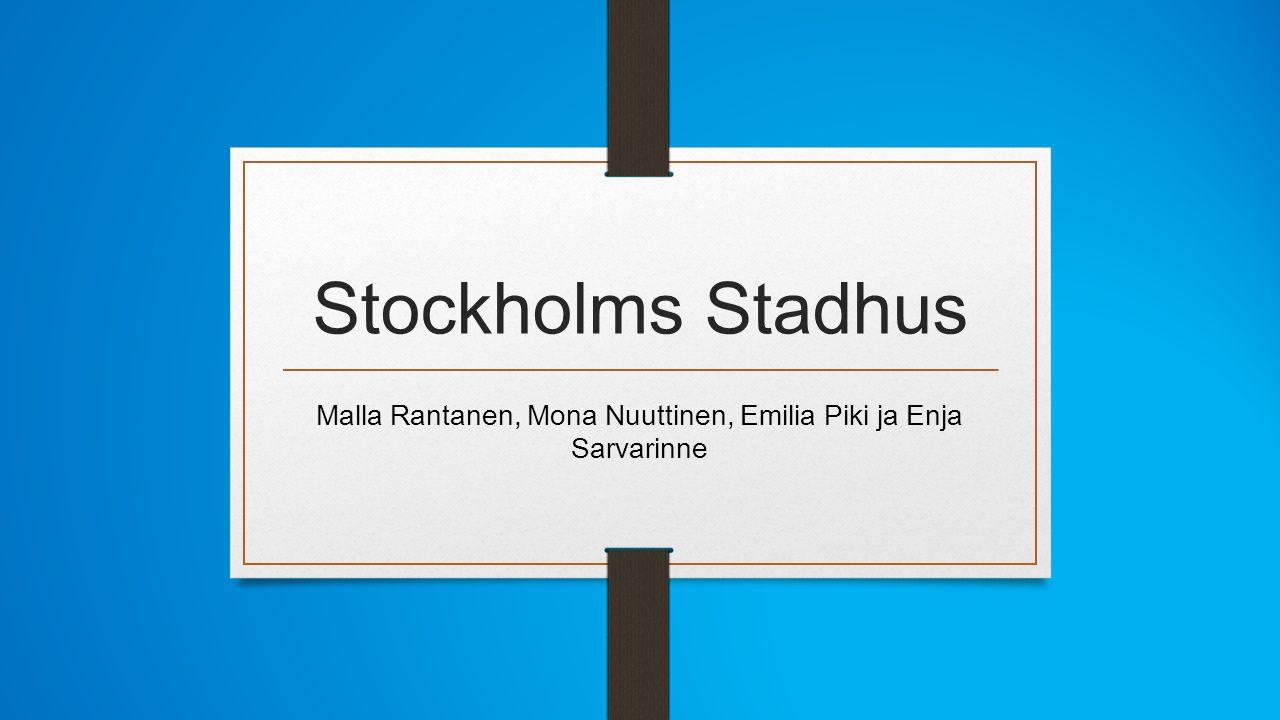 Stockholms Stadhus Malla Rantanen, Mona Nuuttinen, Emilia Piki ja Enja Sarvarinne