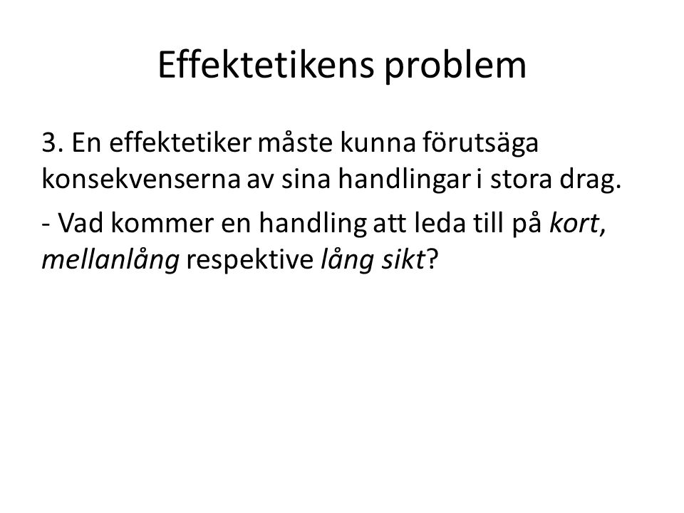 Effektetikens problem 4.
