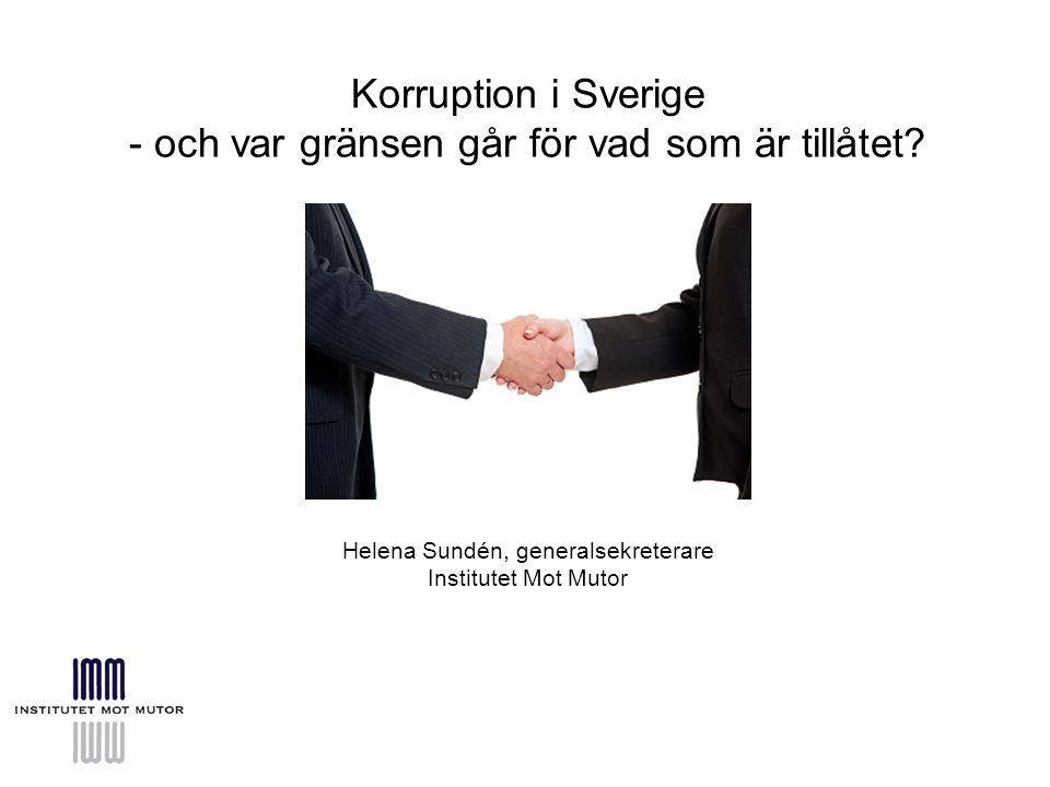 Helena Sundén, generalsekreterare Institutet Mot Mutor Korruption i Sverige - och var gränsen går för vad som är tillåtet?