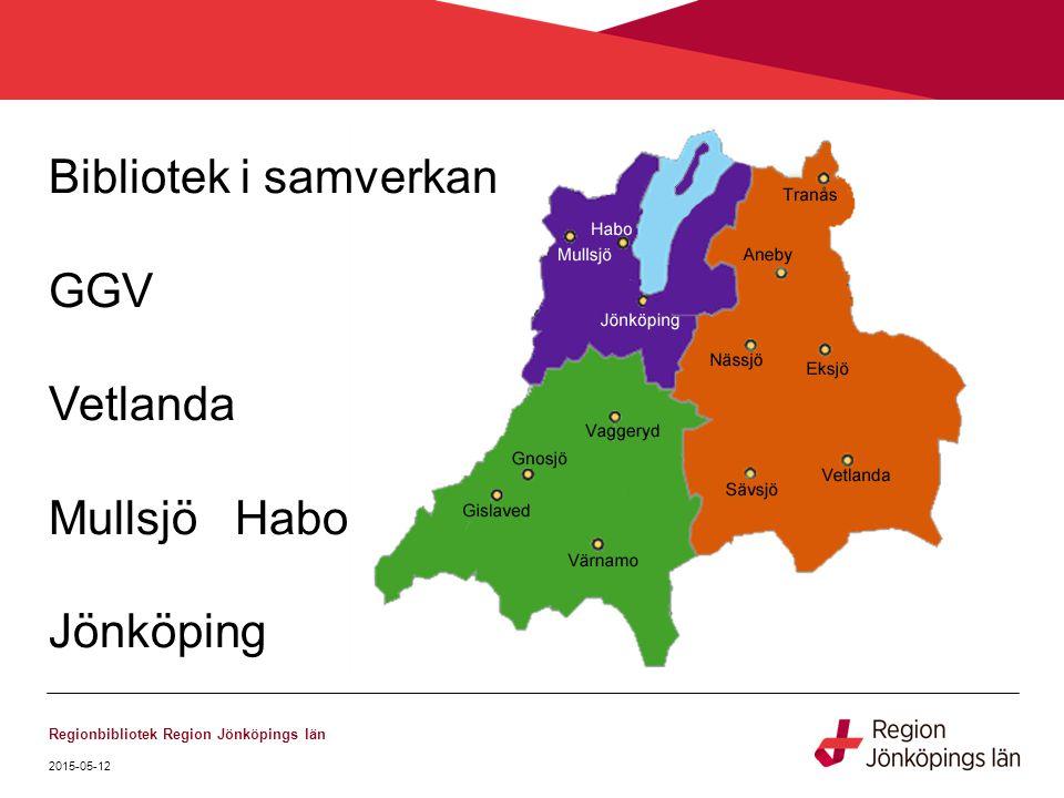 2015-05-12 Regionbibliotek Region Jönköpings län Bibliotek i samverkan GGV Vetlanda Mullsjö Habo Jönköping