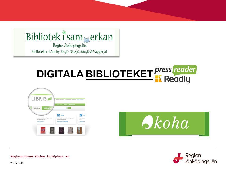 2015-05-12 Regionbibliotek Region Jönköpings län DIGITALA BIBLIOTEKETBIBLIOTEKET
