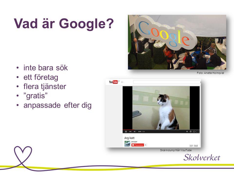 """Vad är Google? inte bara sök ett företag flera tjänster """"gratis"""" anpassade efter dig Foto: Anette Holmqvist Skärmdump från YouTube"""