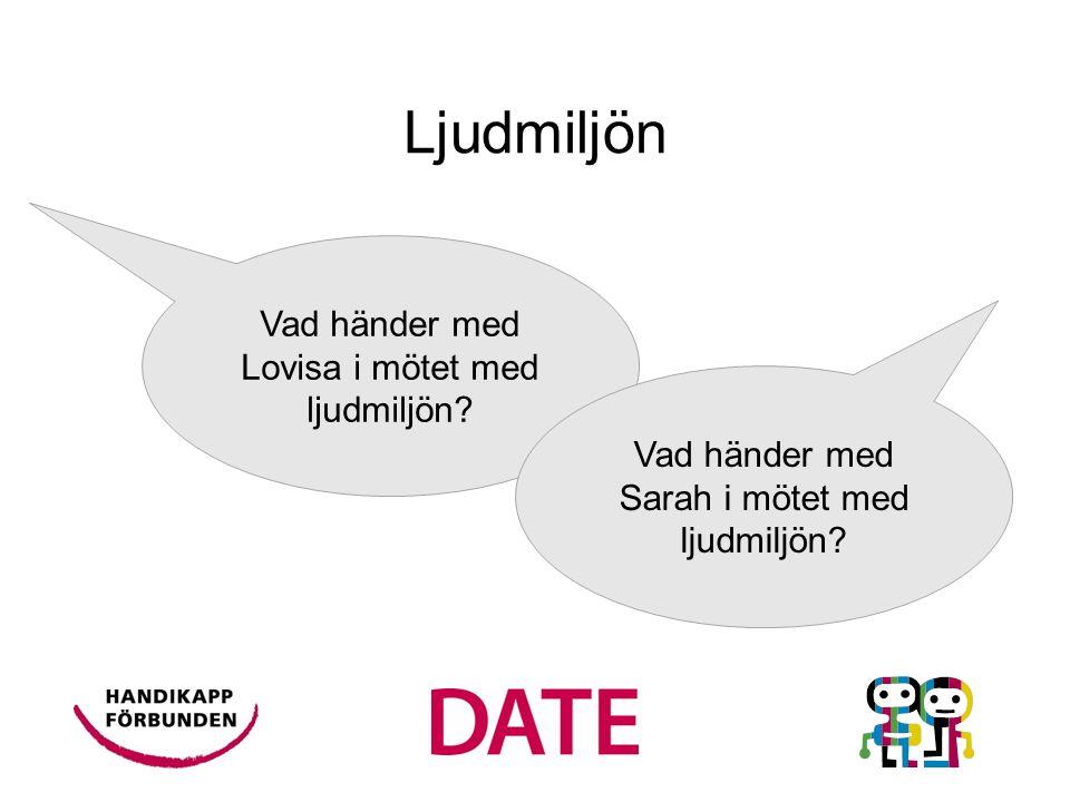 Vad händer med Lovisa i mötet med ljudmiljön.
