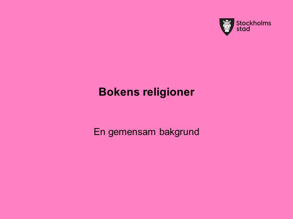 Bokens religioner En gemensam bakgrund