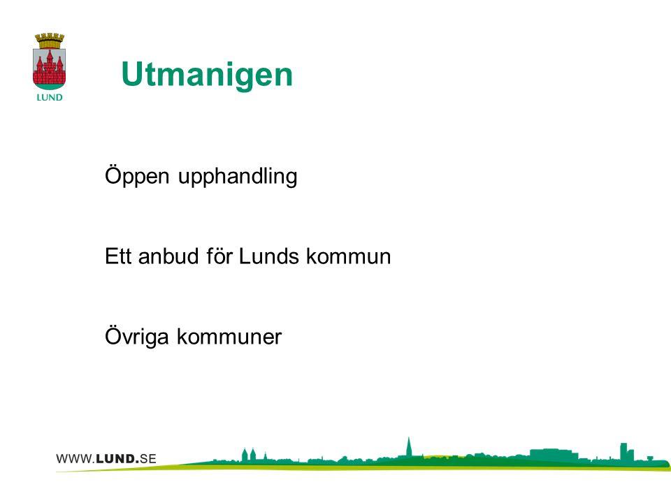 Utmanigen Öppen upphandling Ett anbud för Lunds kommun Övriga kommuner