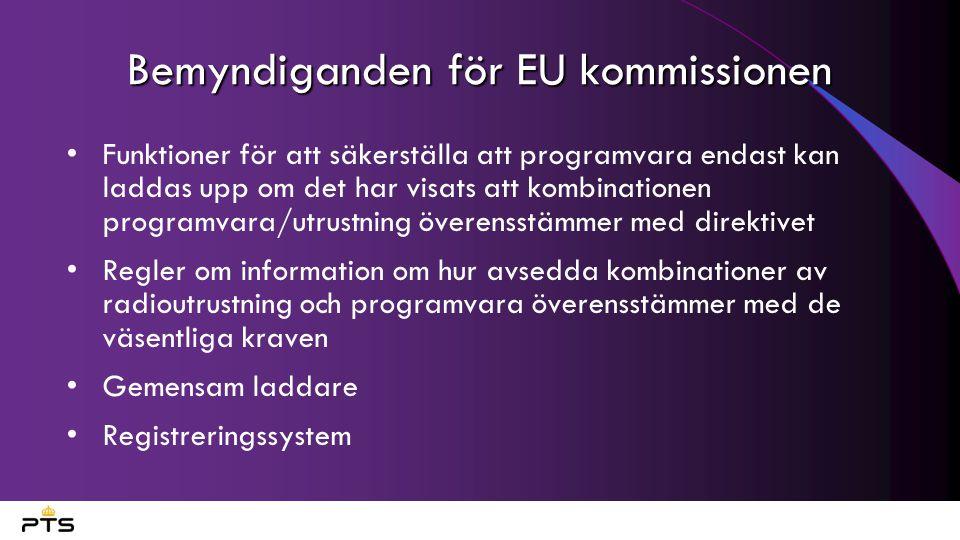 Bemyndiganden för EU kommissionen Funktioner för att säkerställa att programvara endast kan laddas upp om det har visats att kombinationen programvara