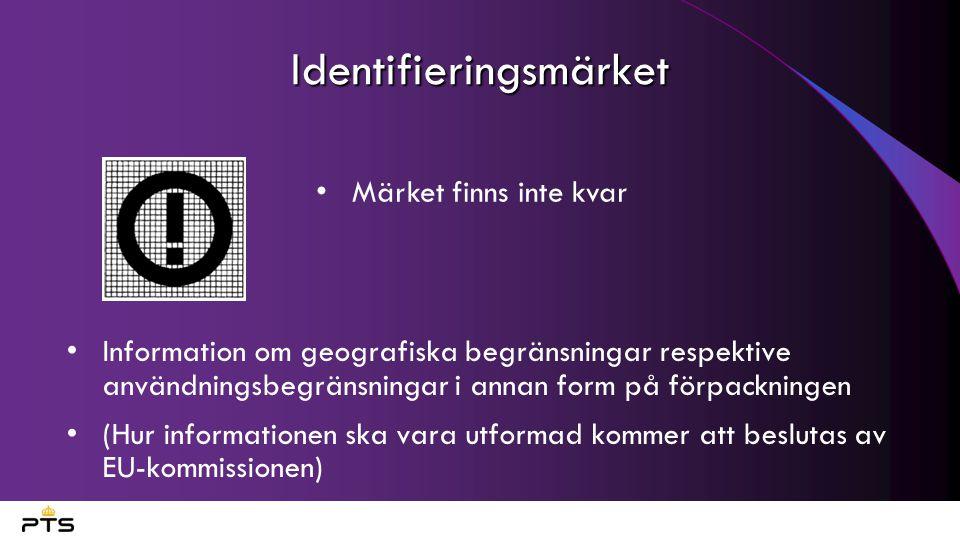 Identifieringsmärket Information om geografiska begränsningar respektive användningsbegränsningar i annan form på förpackningen (Hur informationen ska