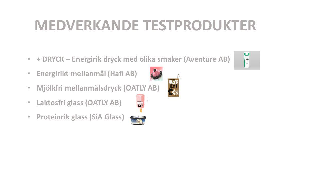 MEDVERKANDE TESTMARKNADER YSTAD LASARETT* KUNGÄLVSSJUKHUS* HYLLIE PARK (privat äldreboende, Malmö)* GJUTAREGÅRDEN (kommunalt äldreboende, Eslövs kommun)* KOST & RESTAURANG (seniorrestaurang, Uppsala)* Fokusgruppstest på Högskolan Kristianstad (HKR) Totalt 96st konsumenter som involverades *Endast +dryck