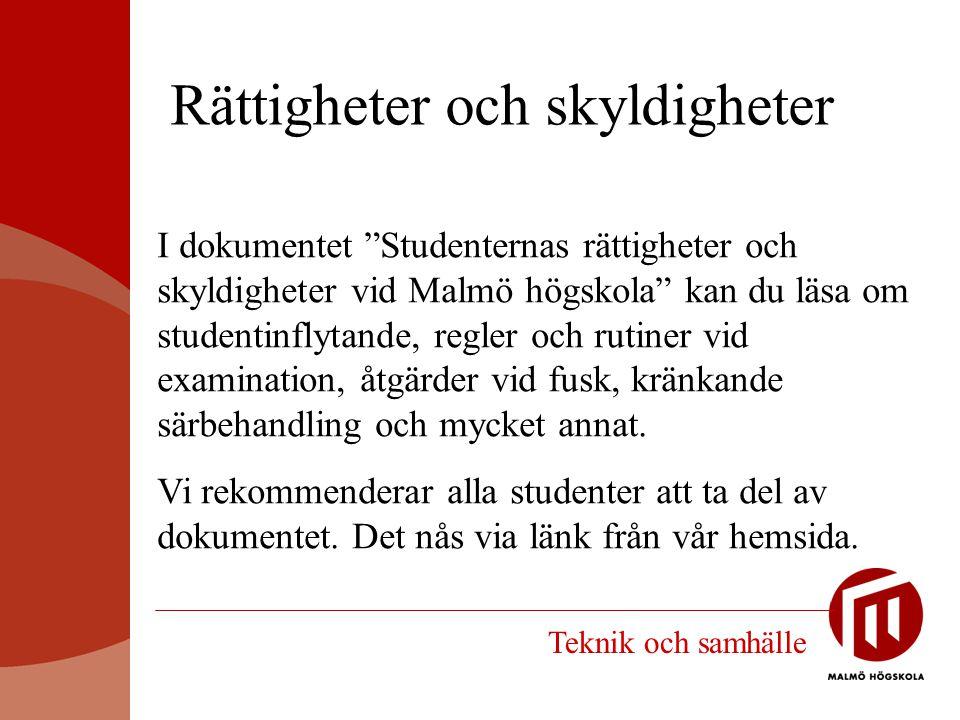 """Rättigheter och skyldigheter I dokumentet """"Studenternas rättigheter och skyldigheter vid Malmö högskola"""" kan du läsa om studentinflytande, regler och"""