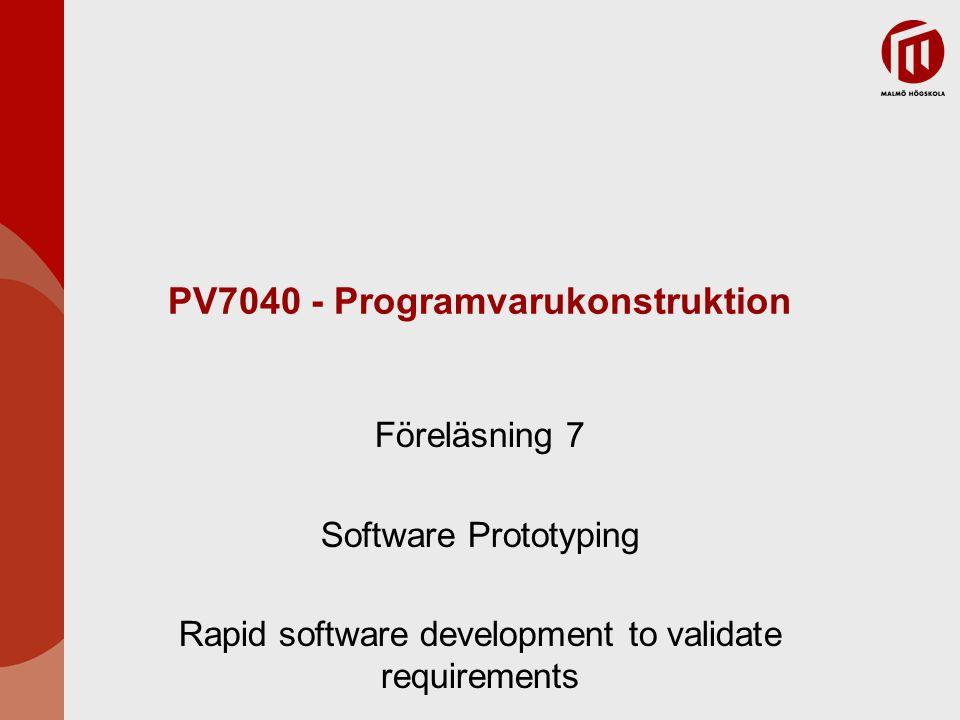 Snabba tekniker för prototyper Olika tekniker kan användas för snabb utveckling ∙ Dynamiska högnivåspråk används i utvecklingen ∙ Databasprogrammering ∙ Komponent- och applikationssammansättning Teknikerna kan användas tillsammans och det gör ofta Visuell programmering är en stor del av merparten av utvecklingssystem för prototyper