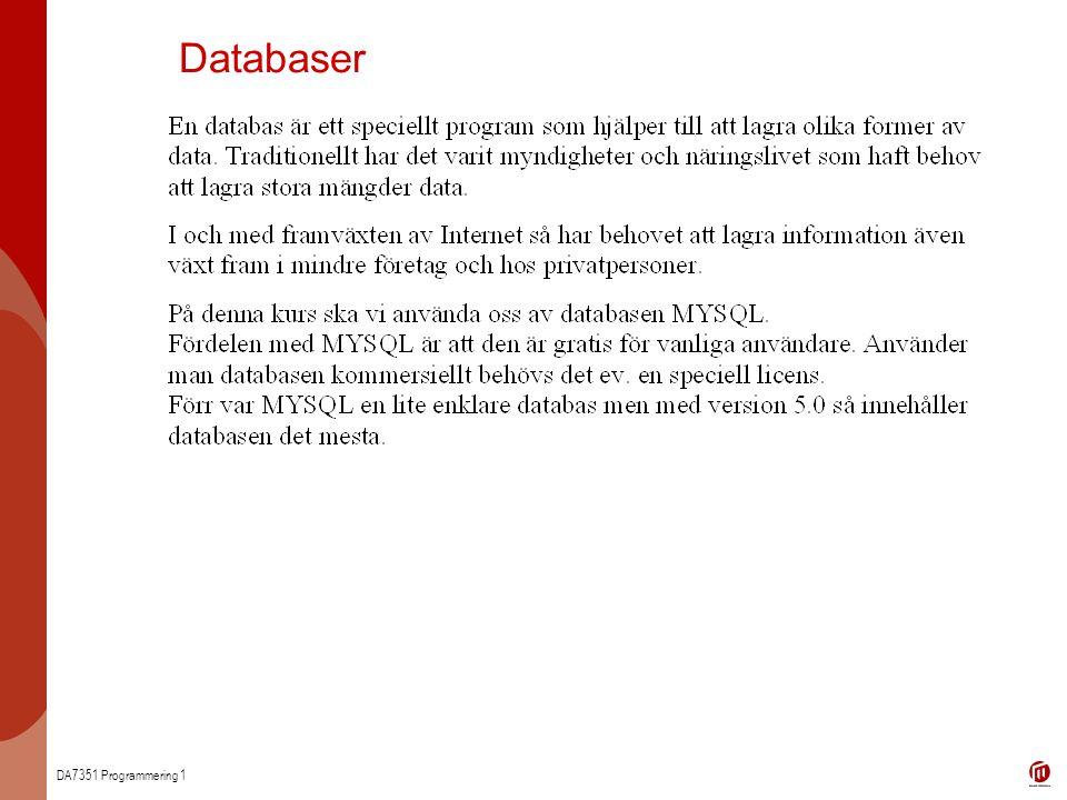 DA7351 Programmering 1 Databaser