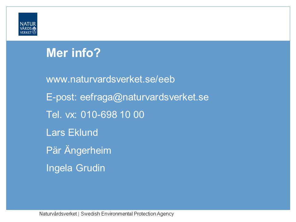Naturvårdsverket | Swedish Environmental Protection Agency Mer info.