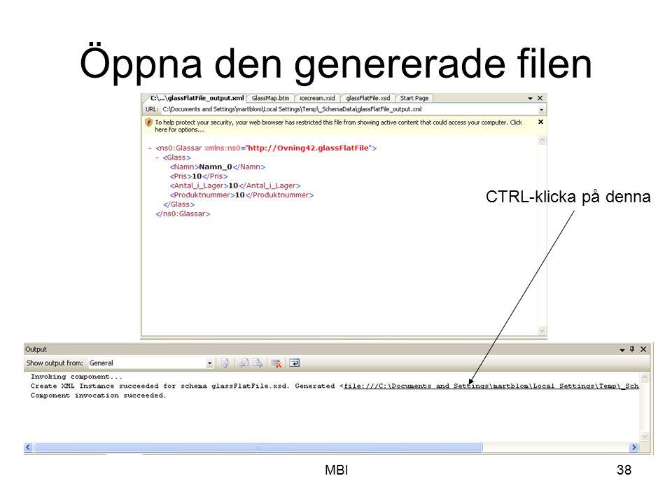 MBl38 Öppna den genererade filen CTRL-klicka på denna