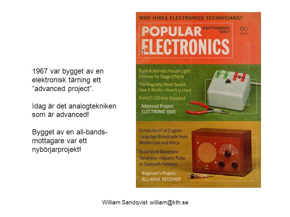 """William Sandqvist william@kth.se 1967 var bygget av en elektronisk tärning ett """"advanced project"""". Idag är det analogtekniken som är advanced! Bygget"""