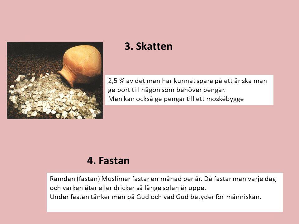 5.Vallfärden Det är varje muslims plikt att en gång i livet vallfärda till Mecka.