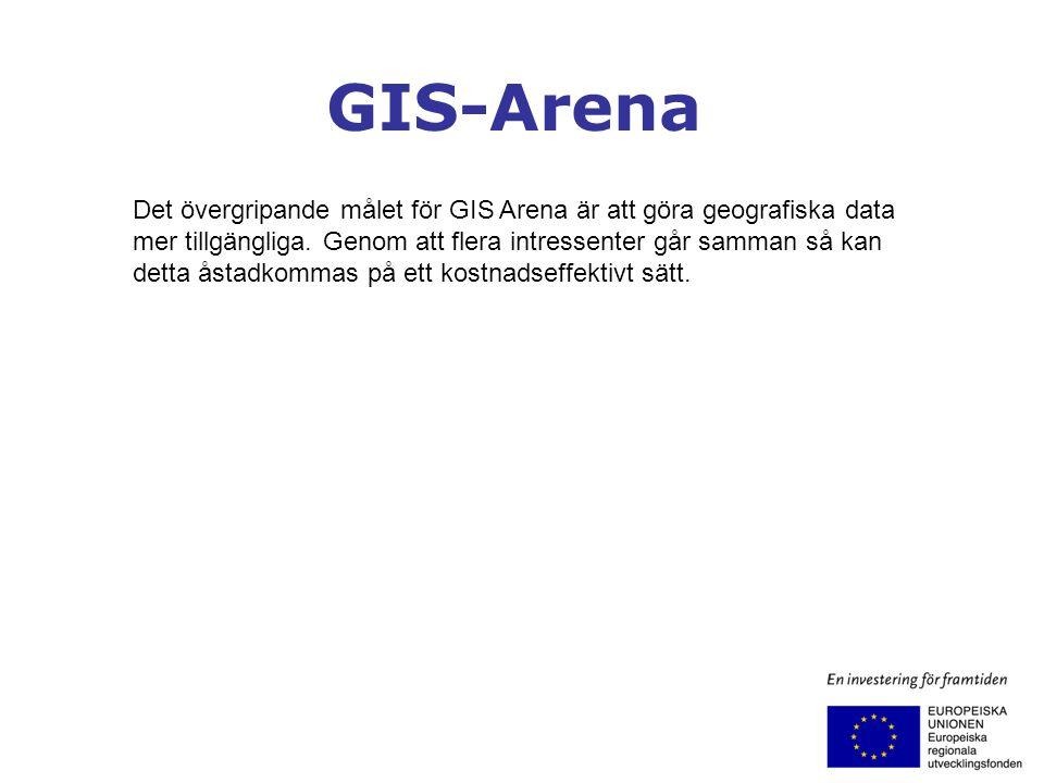 GIS-Arena Det övergripande målet för GIS Arena är att göra geografiska data mer tillgängliga. Genom att flera intressenter går samman så kan detta åst