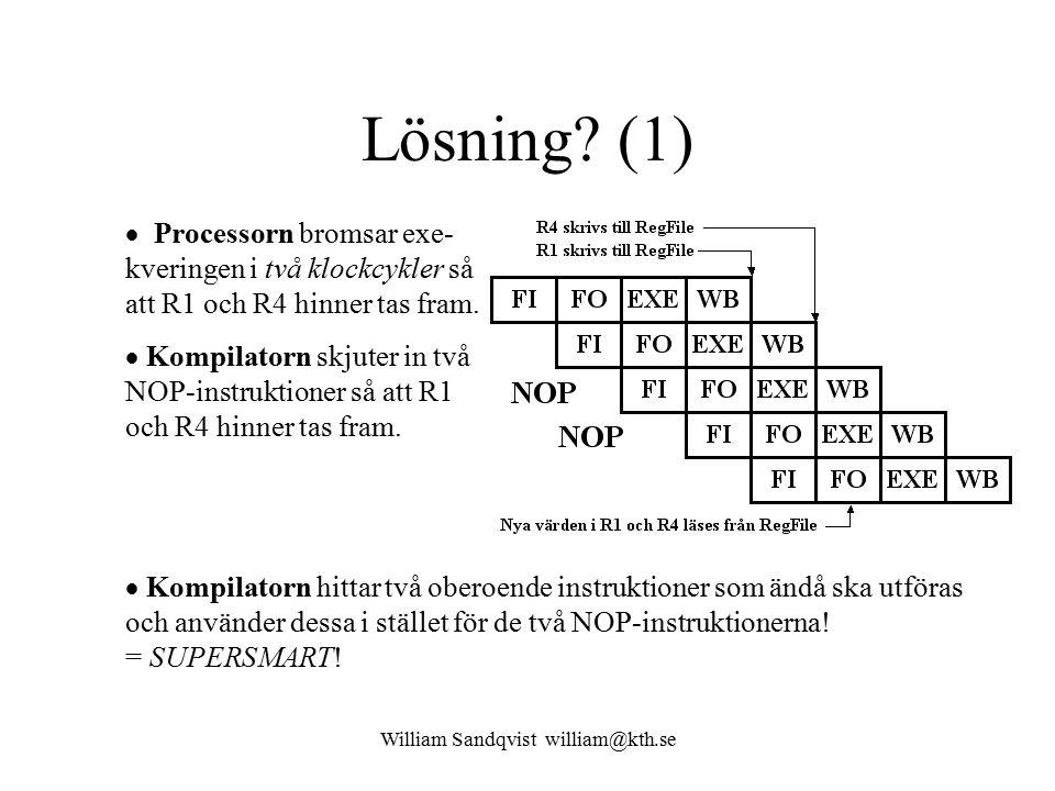 William Sandqvist william@kth.se Lösning.