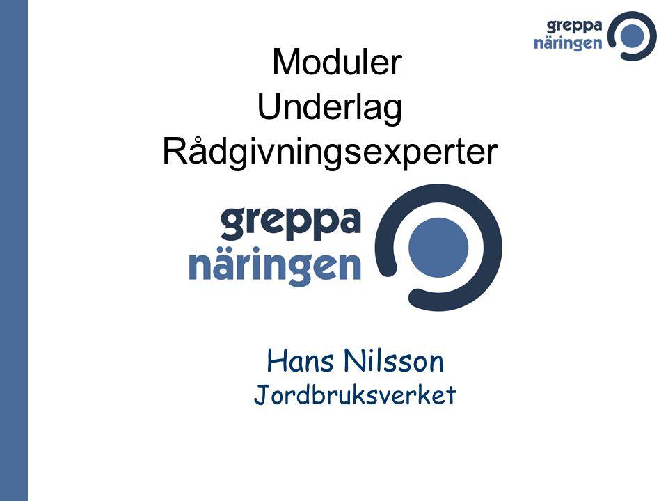 Hans Nilsson Jordbruksverket Moduler Underlag Rådgivningsexperter