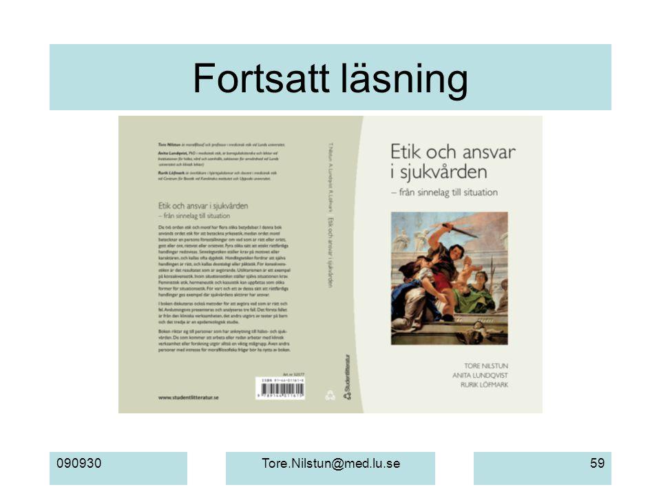 090930Tore.Nilstun@med.lu.se59 Fortsatt läsning