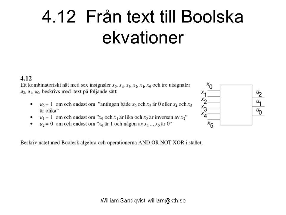 4.12 Från text till Boolska ekvationer William Sandqvist william@kth.se