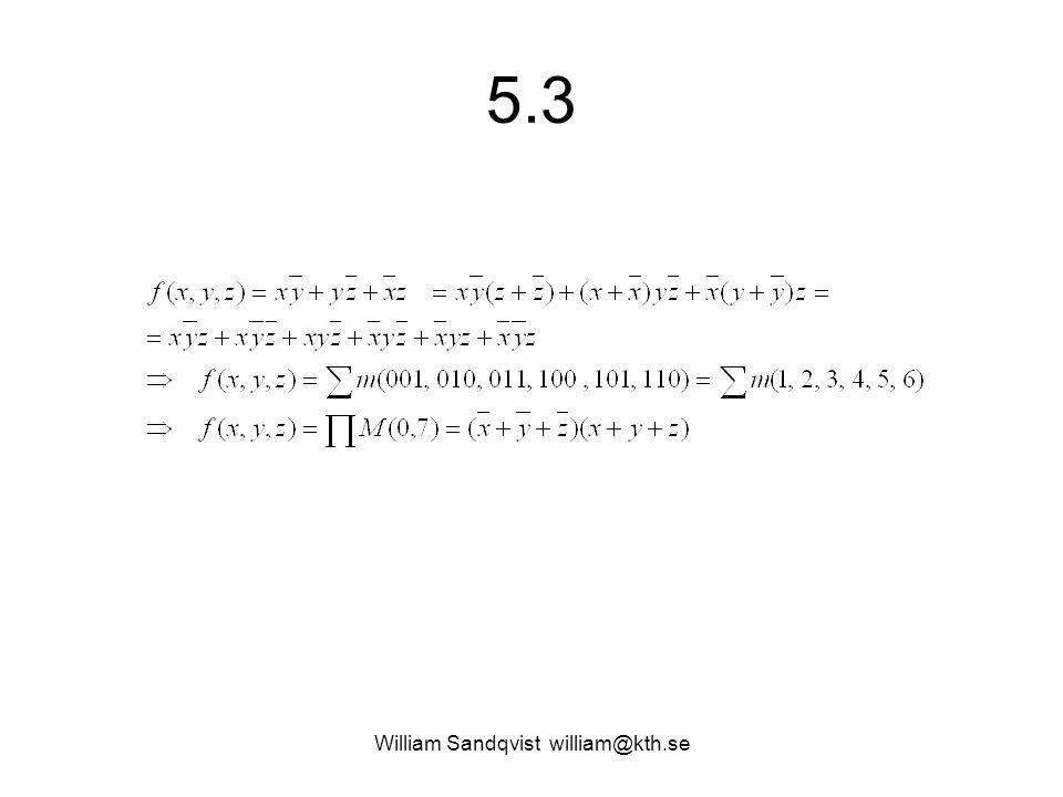 5.3 William Sandqvist william@kth.se