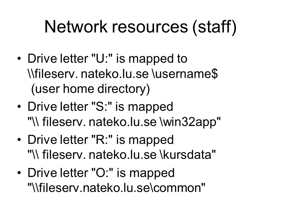 Network resources (staff) Drive letter