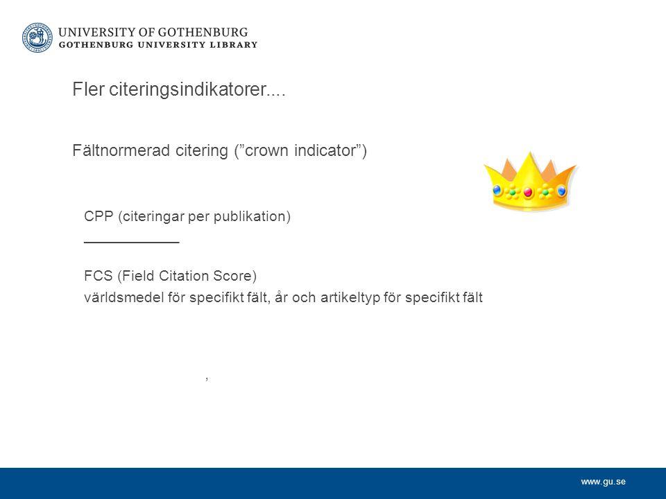www.gu.se Fler citeringsindikatorer....