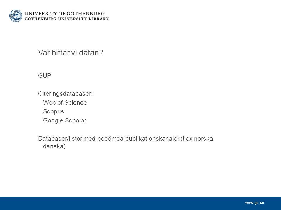 www.gu.se Var hittar vi datan.