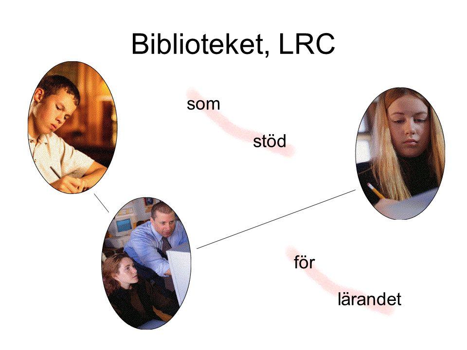 Biblioteket, LRC som stöd för lärandet