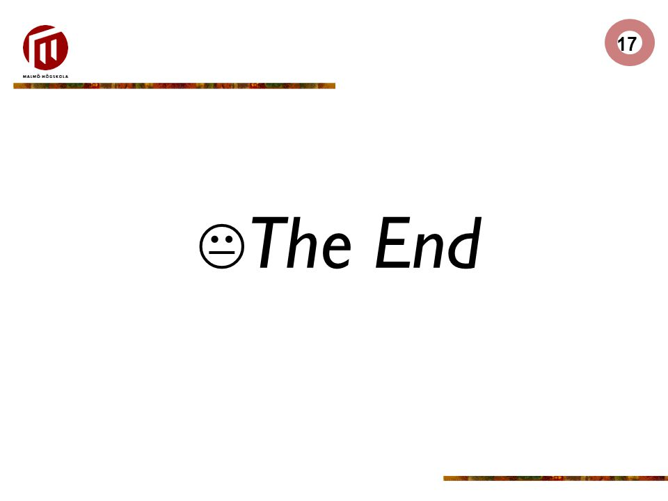 17  The End