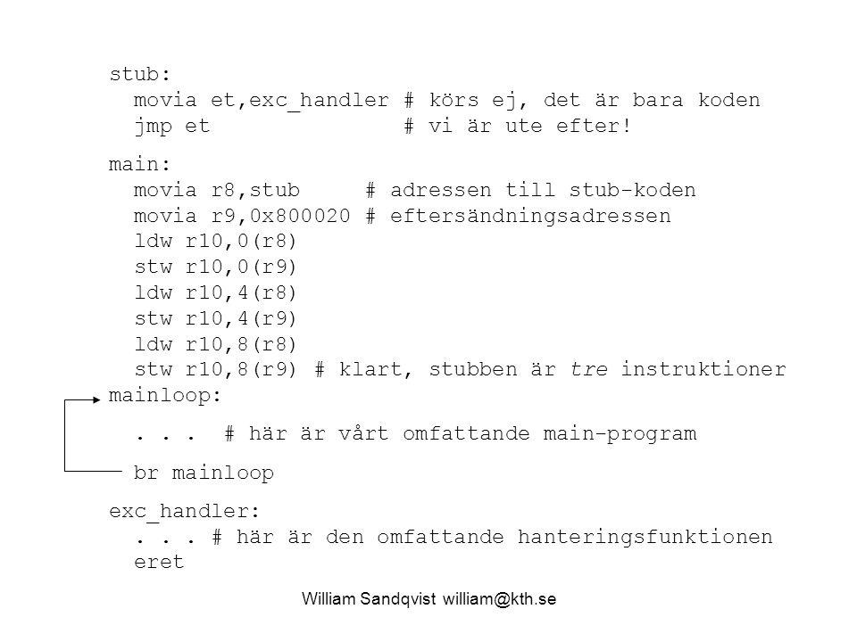 stub: movia et,exc_handler # körs ej, det är bara koden jmp et # vi är ute efter.
