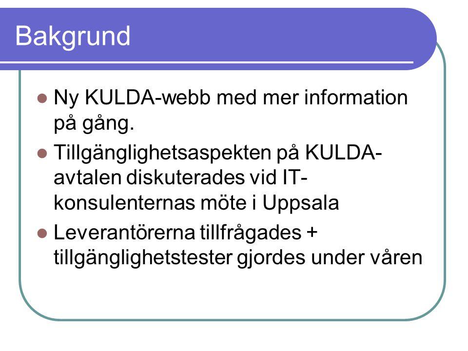 Bakgrund Ny KULDA-webb med mer information på gång.